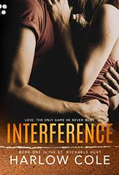 Interference (St. Michaels Duet, #1) Pdf Book