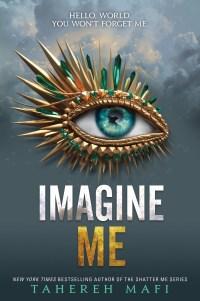 Review: Tahereh Mafi – Imagine Me