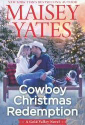 Cowboy Christmas Redemption (Gold Valley, #8) Pdf Book