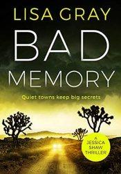 Bad Memory (Jessica Shaw, #2) Pdf Book