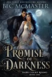 Promise of Darkness (Dark Court Rising, #1) Pdf Book