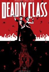 Deadly Class, Volume 8: Never Go Back Pdf Book