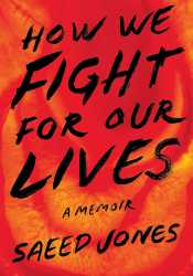 How We Fight For Our Lives Book by Saeed Jones