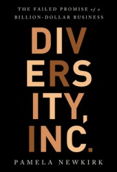 Diversity, Inc.: The Failed Promise of a Billion-Dollar Business Pdf Book