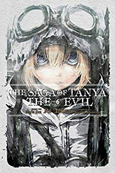 The Saga of Tanya the Evil, Vol. 6: Nil Admirari Book Cover