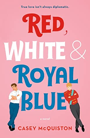 Book Blogger Hop NA Rec:  Red, White & Royal Blue by Casey McQuiston https://i1.wp.com/i.gr-assets.com/images/S/compressed.photo.goodreads.com/books/1566742512l/41150487._SY475_.jpg?w=620&ssl=1