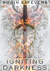 Igniting Darkness (Courting Darkness Duology, #2) Pdf Book