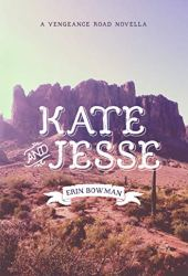 Kate & Jesse (Vengeance Road, #1.5) Pdf Book