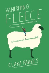 Vanishing Fleece: Adventures in American Wool Book Pdf