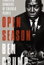 Open Season: Legalized Genocide of Colored People Pdf Book