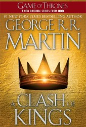 A Clash of Kings  (A Song of Ice and Fire, #2) Pdf Book