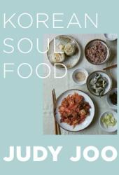Judy Joo's Korean Soul Food: Authentic dishes and modern twists Pdf Book