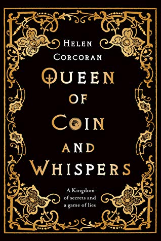 Queen of Coin and Whispers by Helen Corcoran fantasy book - june 2020