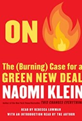 On Fire: The Case for the Green New Deal Book Pdf