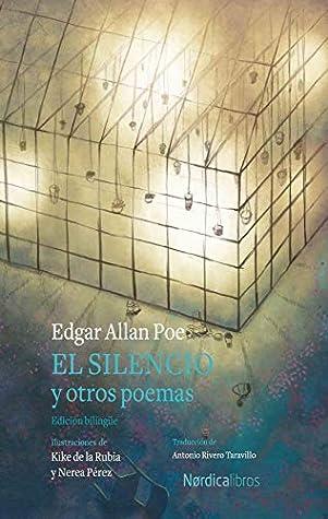 El silencio y otros poemas: Edición bilingüe (Ilustrados)