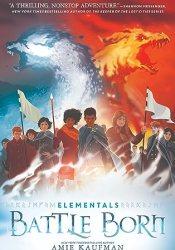 Battle Born (Elementals, #3) Pdf Book