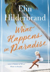 What Happens in Paradise Book by Elin Hilderbrand