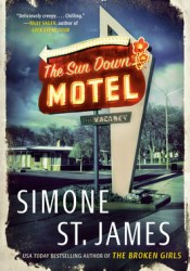 The Sun Down Motel Book by Simone St. James