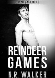 Reindeer Games (Ace's Wild, #6) Book by N.R. Walker