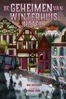 De geheimen van Winterhuis Hotel by Ben Guterson