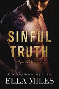 Fresh Fridays: Sinful Truths by Ella Miles