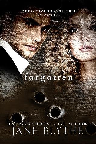 Forgotten (Detective Parker Bell #5)