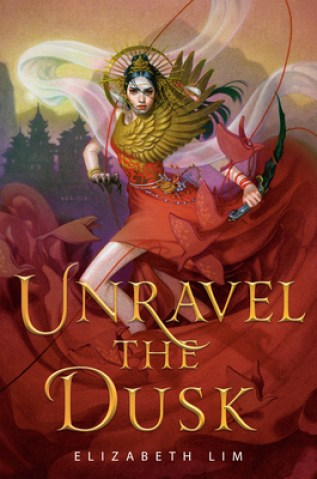 Unravel the Dusk written in yellow text. An woman dressed like a goddess, in a red and gold dress,  is cloaked in cloth.