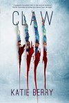 Claw by Katie  Berry