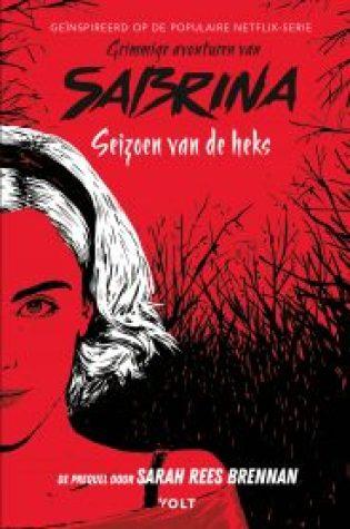 Seizoen van de heks (The Chilling Adventures of Sabrina #1) – Sarah Rees Brennan