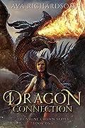 Dragon Connection (The Stone Crown Seri…