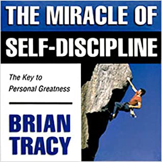Download The Miracle of Self-Discipline - Your key to personal greatness Audiobook