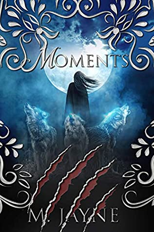 Moments (The Novus Pack Series Book 4)