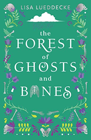 The Forest of Ghosts and Bones Cover