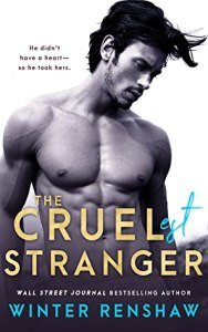Single Sundays: The Cruelest Stranger by Winter Renshaw