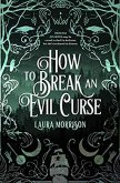 How to Break an Evil Curse (Chronicles of Fritillary, #1)