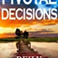 Rosie's #Bookreview Of #RomanticSuspense PIVOTAL DECISIONS by Reily Garrett