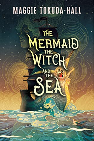 The Mermaid, the Witch, and the Sea Cover