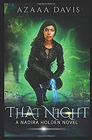 That Night (Nadira Holden, Demon Hunter)