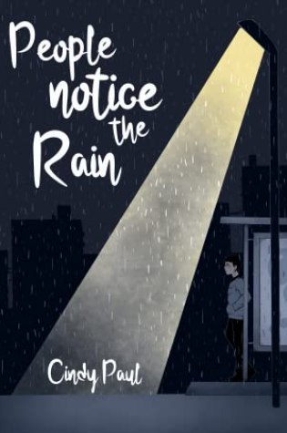 People notice the rain – Cindy Paul