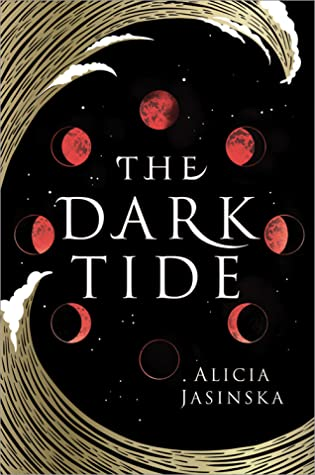 Top Ten Tuesday selection.  The Dark Tide written in white text. Moon cycles are in a circle. A whive wave circles the cover.