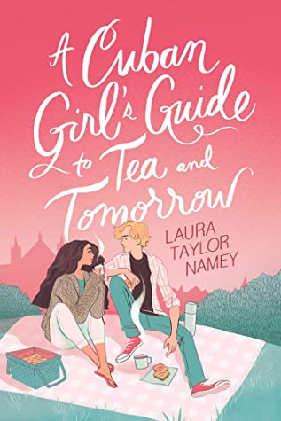 A Cuban Girl's Guide to Tea and Tomorrow Cover