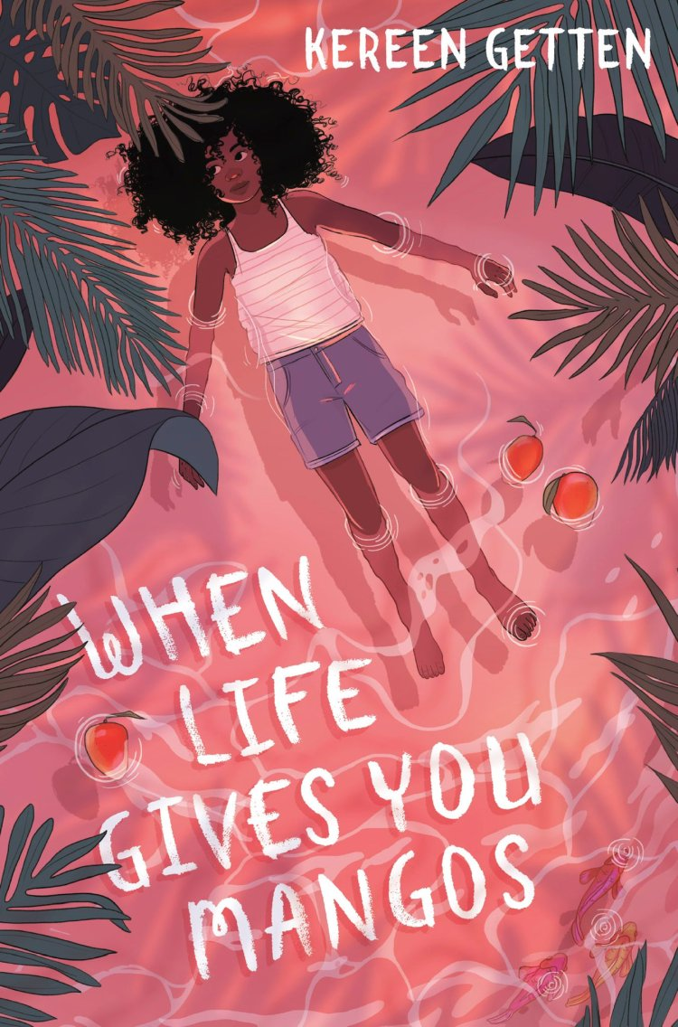 Book Review: When Life Gives You Mangos by Kereen Getten