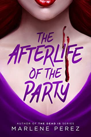 The Afterlife of the Party Cover