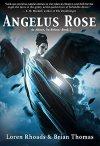 Angelus Rose by Loren Rhoads