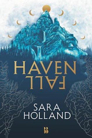 Havenfall (Havenfall #1) – Sara Holland