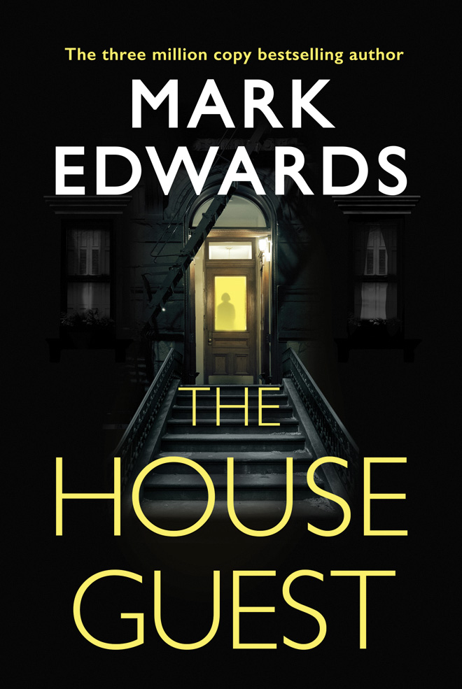 The House Guest by Mark Edwards