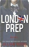 London Prep by Jillian Dodd