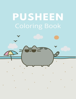 Pusheen Coloring Book Pusheen Coloring Book With Fun Easy And Relaxing Coloring Pages By Zxr Press