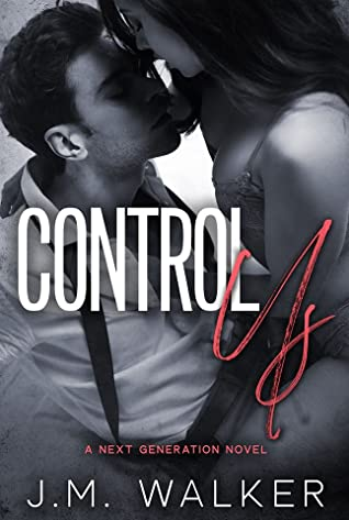 Control Us (Next Generation, #1)
