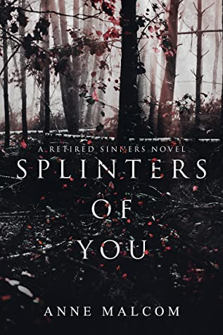 Recensie: Splinters of you van Anne Malcom